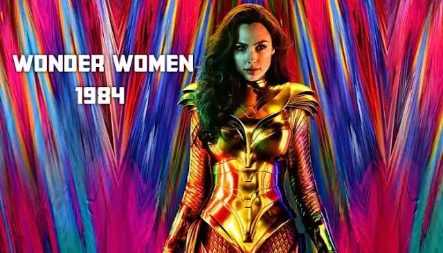Wonder Women 1984 Full Movie Download In (Hindi, English) 720p