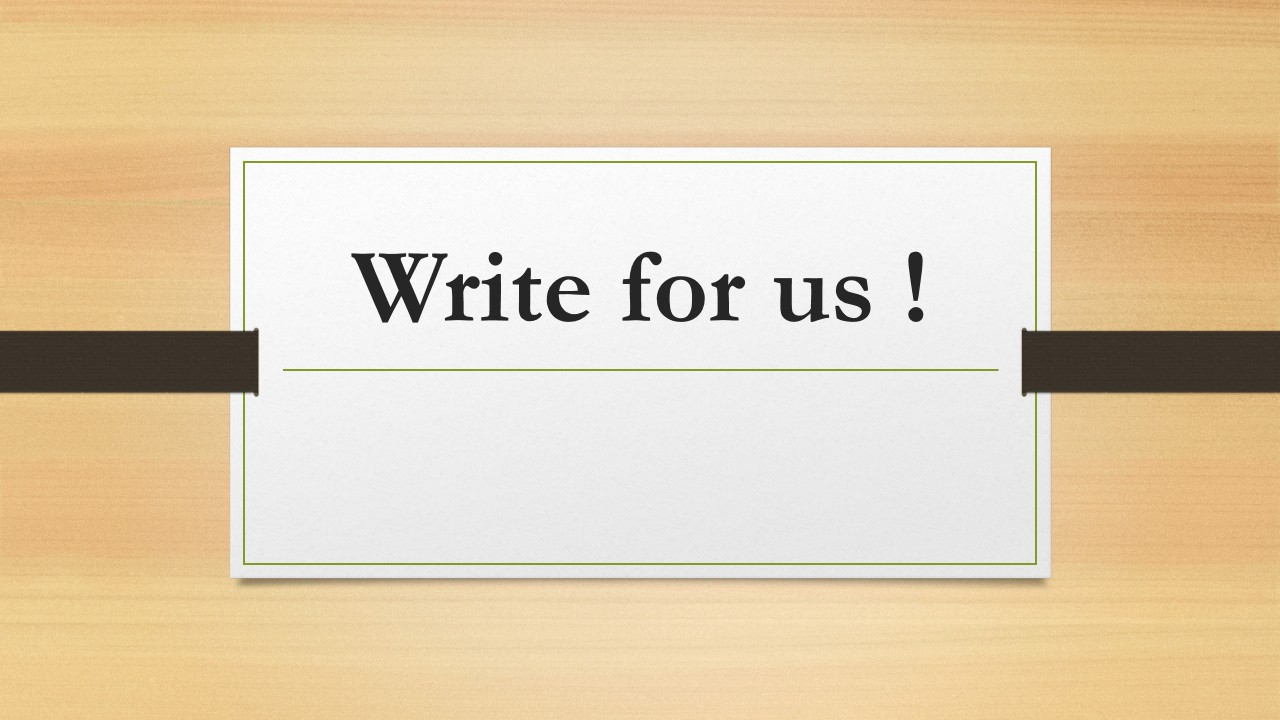 Write for us | Find Tips For Business, Finance And Insurance