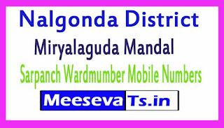 Miryalaguda Mandal Sarpanch Wardmumber Mobile Numbers List Part I Nalgonda District in Telangana State