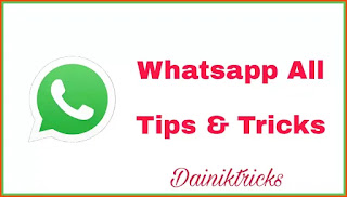Whatsapp All Tips and Tricks In Hindi