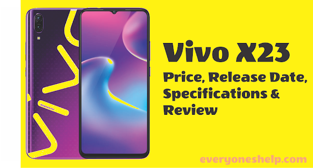 Vivo X23 Price, Release Date, Specifications & Review