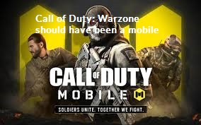 Call of Duty: Warzone should have been a mobile game