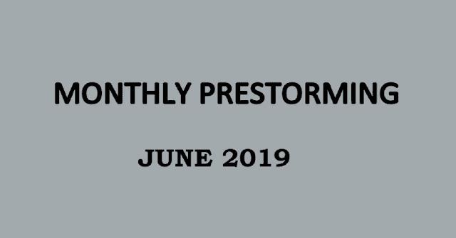 UPSC Monthly Prestorming - June 2019 for UPSC Prelims 2019
