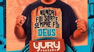 Yury Pressão - CD Promocional - Nunca Foi Sorte, Sempre Foi Deus - Promocional 2021