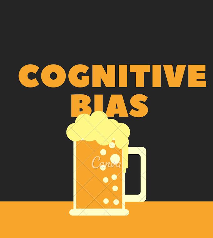 Cognitive Bias: Definition & Types