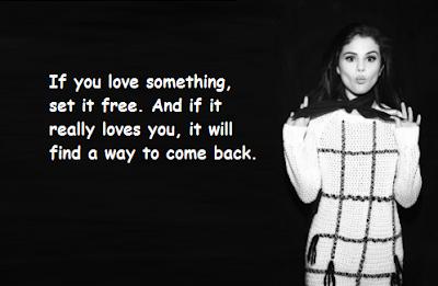 """Selena Gomez Quotes About Set it Free"""