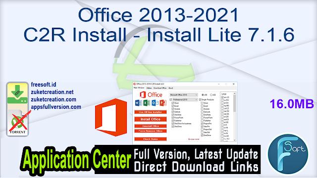 Office 2013-2021 C2R Install – Install Lite 7.1.6