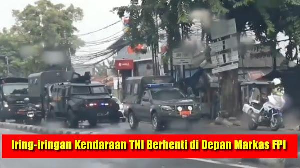 Iring-iringan Kendaraan TNI Berhenti di Depan Markas FPI, Netizen: Kalau Mau Nakut-nakutin tuh OPM, bukan Ormas