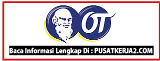 Lowongan Kerja Bandung dari PT Orang Tua Group Mei 2020