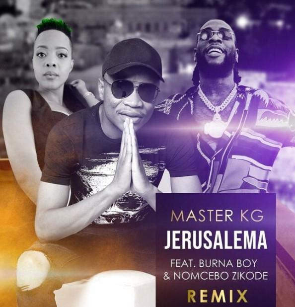 Master KG Ft Burna Boy – 'Jerusalema (Remix)' Mp3 Download