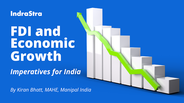 FDI and Economic Growth: Imperatives for India