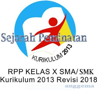 RPP Sejarah Peminatan kelas 10 SMA/SMK Kurikulum 2013 Revisi 2018