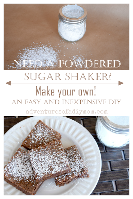 Learn how to make a Powdered Sugar Shaker from a Mason Jar. This easy and inexpensive DIY can be made about 5 minutes. #powderedsugarshaker #masonjarpowderedsugarshaker #DIYpowderedsugarshaker #adventuresofadiymom #easyDIYpowderedsugarshaker