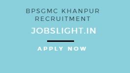 BPSGMC Khanpur Recruitment 2017