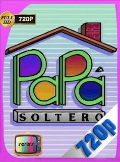 Papa Soltero (1987) BM Temporada 1 [720p] Latino [GoogleDrive] PGD