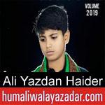 https://humaliwalaazadar.blogspot.com/2019/09/ali-yazdan-haider-nohay-2020.html