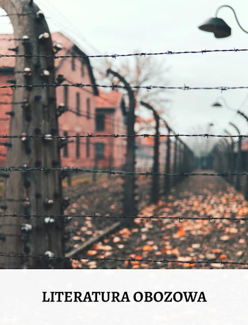 Literatura obozowa. 40 książek na 75. rocznicę wyzwolenia obozu Auschwitz-Birkenau