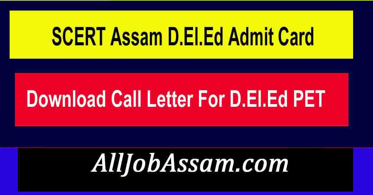 SCERT Assam D.El.Ed Admit Card 2021