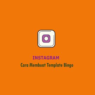 Cara Membuat Template Bingo di Instagram - thumbnail