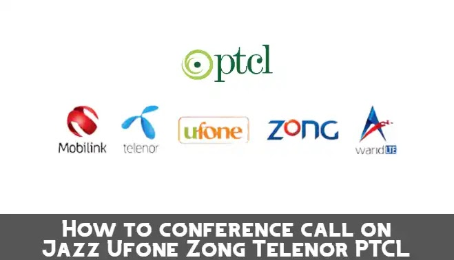 How to make a conference call on Jazz - Ufone - Zong - Telenor - PTCL