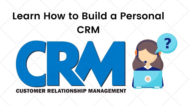 Build a Personal CRM