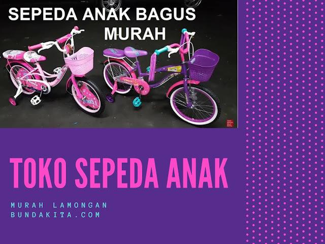 Toko Sepeda Anak di Lamongan Murah dan Berkualitas
