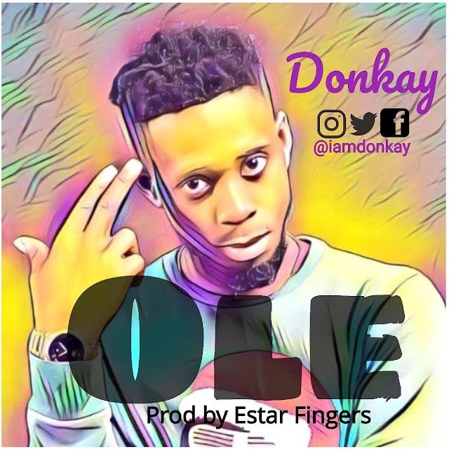 MUSIC: Donkay - Ole