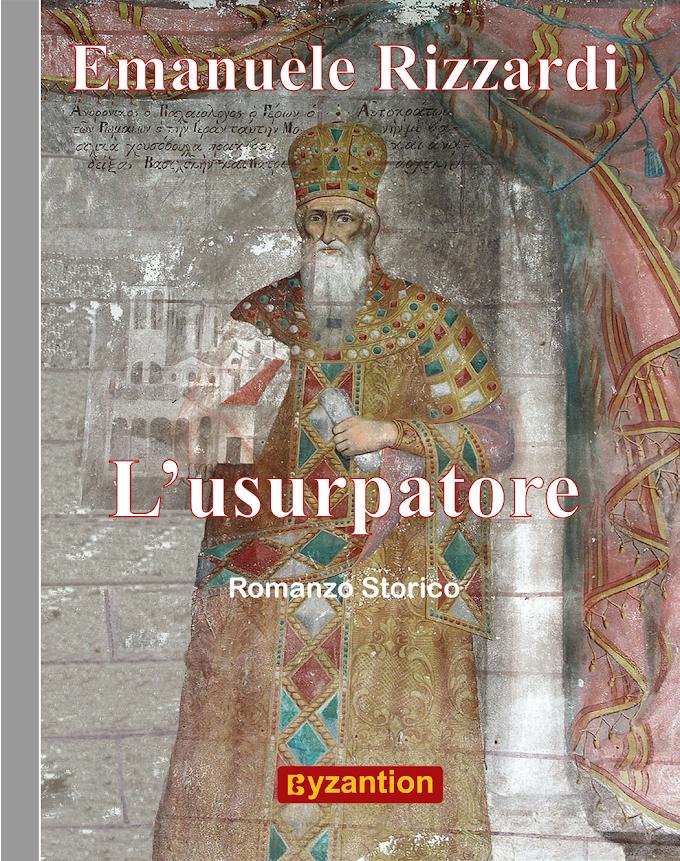 L'usurpatore | Il nuovo romanzo storico di Emanuele Rizzardi