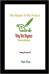 https://www.amazon.com/Rhyme-Out-Project-Part-Rhymes/dp/B084NXY62H/ref=sr_1_5?dchild=1&keywords=doris+elaine&qid=1591298886&sr=8-5