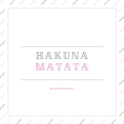 hakuna matata frases para blog