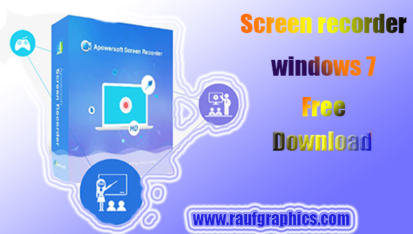 Screen recorder for windows 7 free download full version