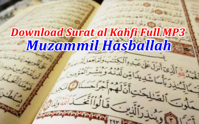 Download Surat al Kahfi Muzammil Full mp3