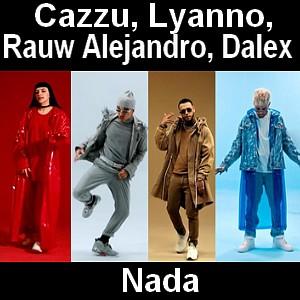 Cazzu - Nada ft. Lyanno, Rauw Alejandro, Dalex