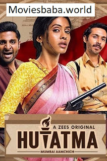 Download Hutatma (2019) Season 2 Hindi Full Web Series 480p HDRip 1080p | 720p | 300Mb | 700Mb