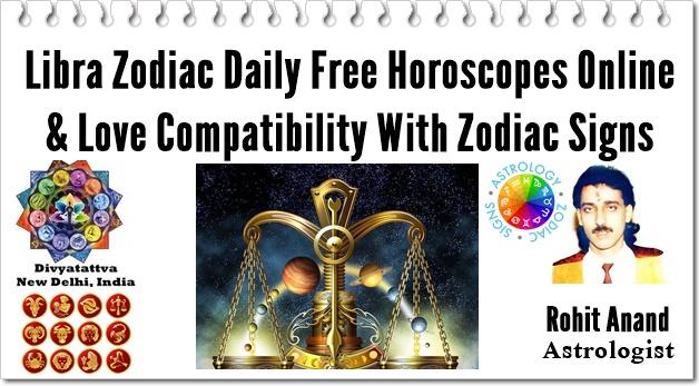 Libra Zodiac Daily Free Horoscopes Online & Love Compatibility With Zodiac Signs
