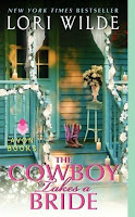 The Cowboy Takes a Bride by Lori Wilde