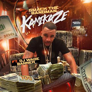 New Music: Gmack The Bandman - Kamikaze