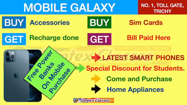 Prepare attractive advertisement using the hints given below.  Mobile Galaxy – Smartphones – accessories – SIM cards – Recharge – Free Power banks on Mobile purchase – No.1, Toll gate, Trichy