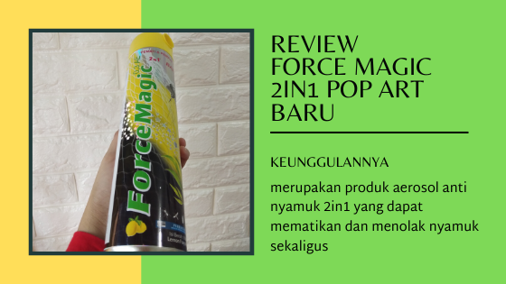 Keunggulan Force Magic 2in1 Pop Art Baru