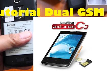 Tutorial Cara DUAL GSM di Smartfren Andromax C3 Mudah & Aman