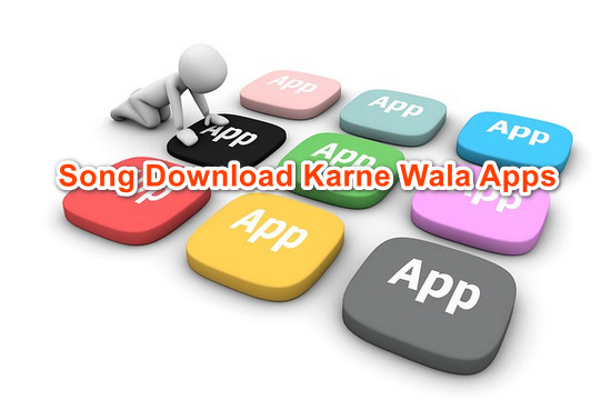Song Download Karne Wala Apps { Gana Mp3 Song, Music, Audio, Video, Movies}