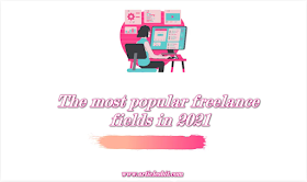 The most popular freelance fields in 2021