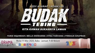 Senarai Pelakon Drama Budak Tebing (TV3) 2020