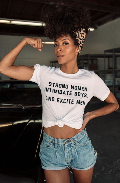 Strong Women Intimidate Boys and Excite Men t-shirt.  PYGear.com