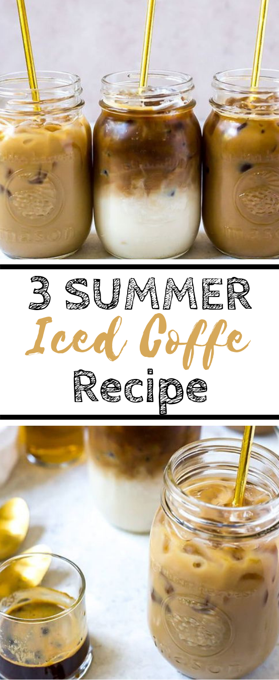 3 Iced Coffee Recipes: Caramel, Vanilla and Mocha #drinks #summer
