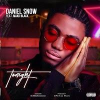[download Mp3] Daniel Snow Ft. Makk Black – Tonight + Perfectly