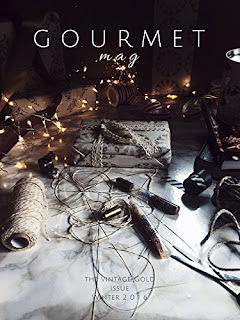 Gourmet Mag - The Vintage Gold Issue: Winter 2016-17 by Claudia Rinaldi
