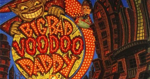 Big Bad Voodoo Daddy Swing City Radio Playing Your Big