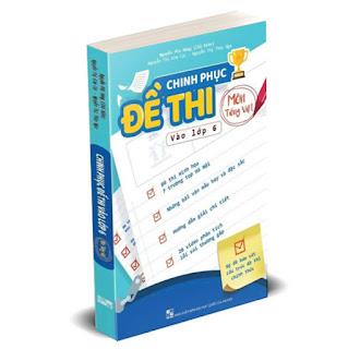 Chinh phục đề thi vào lớp 6 môn Tiếng Việt ebook PDF EPUB AWZ3 PRC MOBI