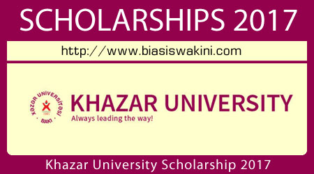 Khazar University International Scholarship 2017